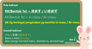 KK + ki-masu / iki-masu