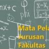 Mata Pelajaran, Jurusan, dan Fakultas di Sekolah dalam Bahasa Jepang