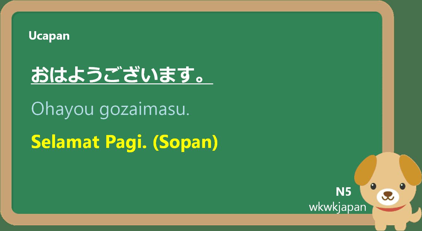 Selamat Pagi Dalam Bahasa Jepang